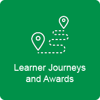 Learner Journys and Awards